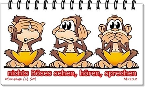 3 Affen - nichts Boeses sehen - hoeren - sprechen